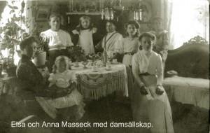 Elsa och Anna Masseck med damsällskap